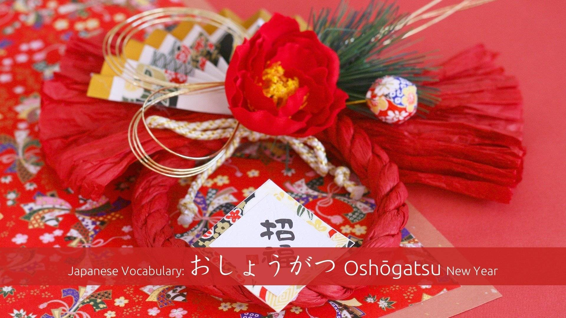 Japanese New Year Vocabulary Oshogatsu